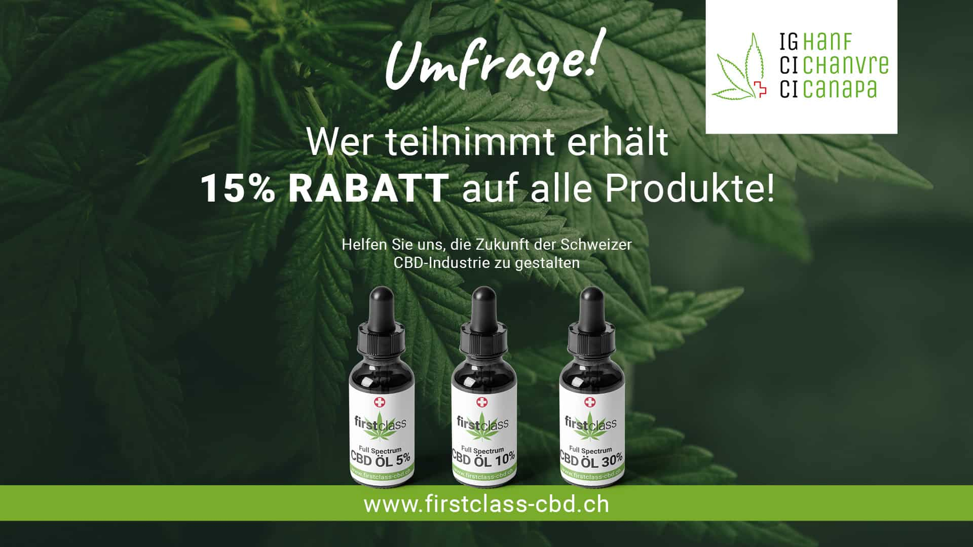 Helfen Sie uns, die Zukunft der Schweizer CBD-Industrie zu gestalten…. 1