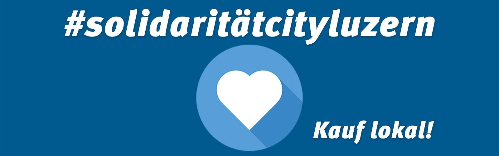 Solidarität City Luzern - City Vereinigung Luzern
